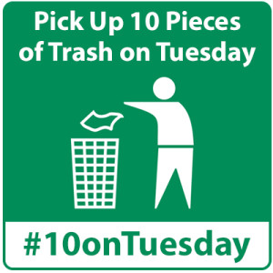 spreading the word about reducing litter through concerted efforts on Tuesdays #10onTuesday