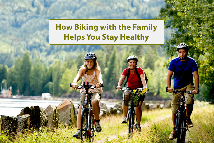 How Biking with the Family Helps You Stay Healthy