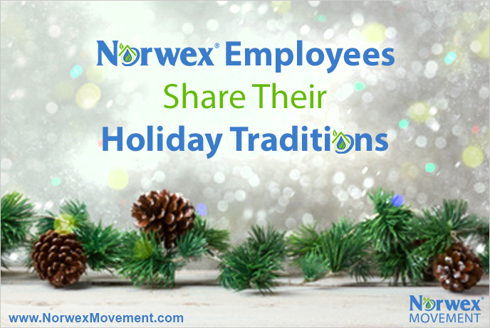 Norwex Employees Share Their Holiday Traditions