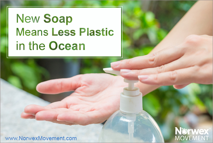 New Soap Means Less Plastic in the Ocean