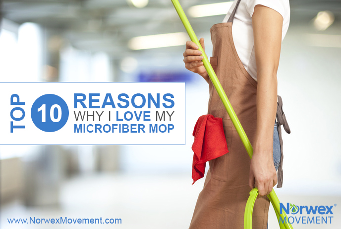 The Top 10 Reasons Why I Love My Microfiber Mop