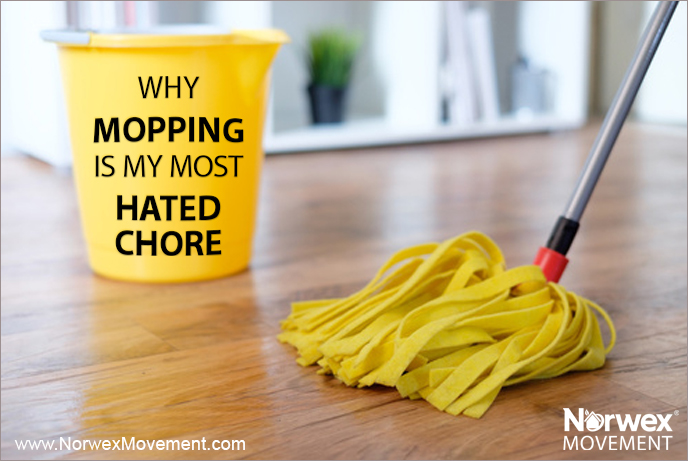 Why Mopping Is My Most Hated Chore