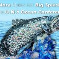 Nora Makes a Splash at UN Ocean Conference