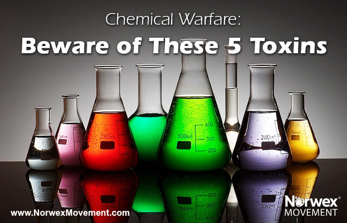 Chemical Warfare: Beware of These 5 Toxins