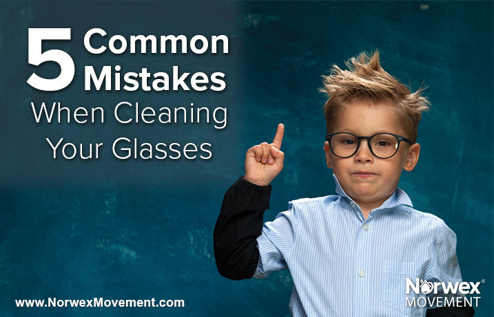 5 Common Mistakes When Cleaning Your Glasses