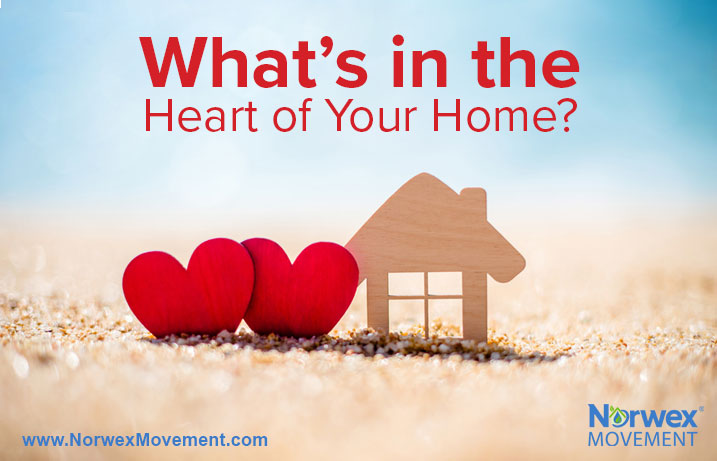 What's in the Heart of Your Home?