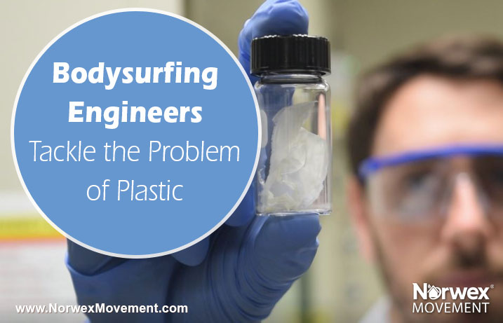Bodysurfing Engineers Tackle the Problem of Plastic