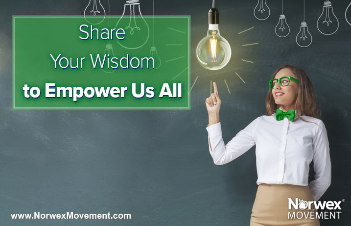 Share Your Wisdom to Empower Us All