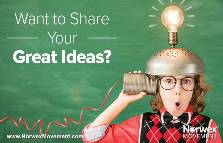 Want to Share Your Great Ideas?