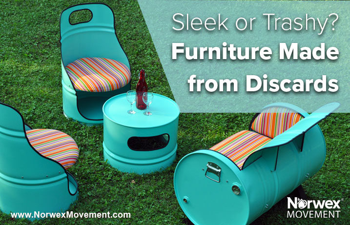 Sleek or Trashy? Furniture Made from Discards
