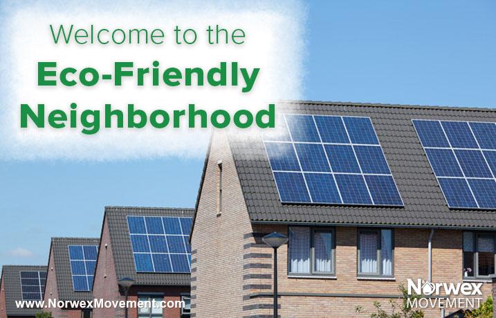 Welcome to the Eco-Friendly Neighborhood
