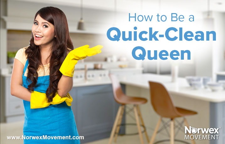 How to Be a Quick-Clean Queen