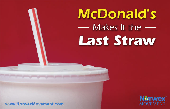 McDonald's Makes It the Last Straw