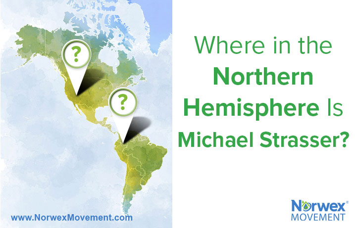 Where in the Northern Hemisphere Is Michael Strasser?