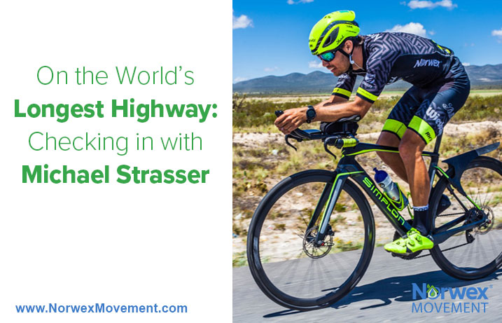 On the World's Longest Highway: Checking in with Michael Strasser