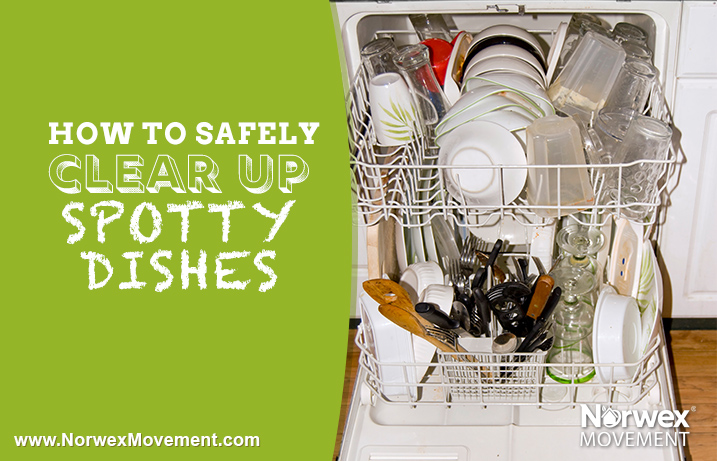 How to safely clear up spotty dishes