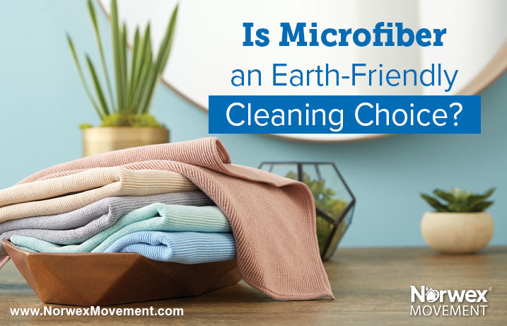 Is Microfiber an Earth-Friendly Cleaning Choice?