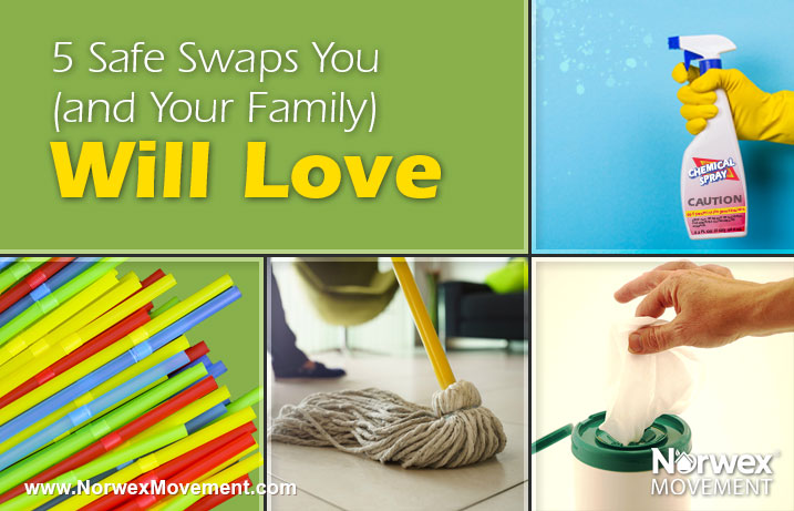 5 Safe Swaps You (and Your Family) Will Love