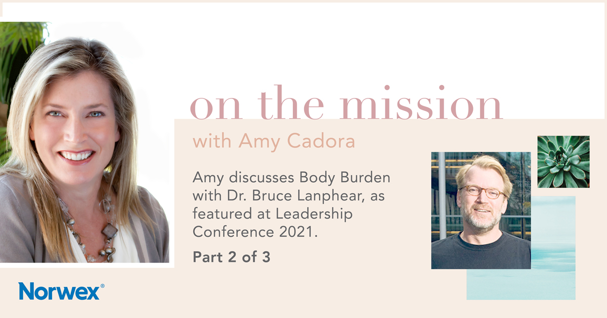 Part 2 of my Body Burden series with Dr. Bruce Lanphear